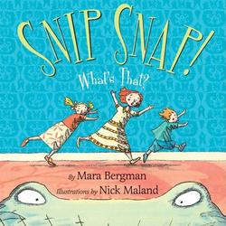 Snip Snap!: What's That? book