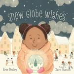 Snow Globe Wishes book