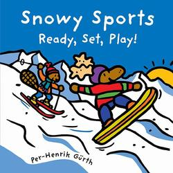 Snowy Sports: Ready, Set, Play! book