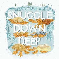 Snuggle Down Deep book