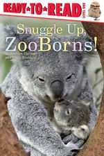 Snuggle Up, ZooBorns! book