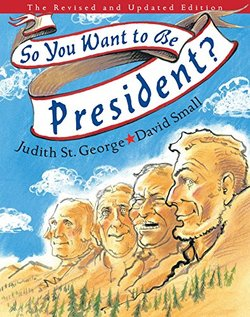 So You Want to be President? book