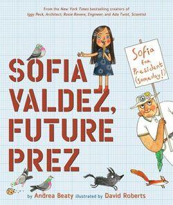 Sofia Valdez, Future Prez book