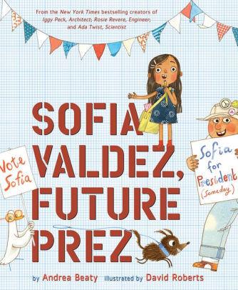 Sofia Valdez, Future Prez (The Questioneers) book