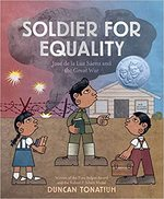 Soldier for Equality: José de la Luz Sáenz and the Great War book