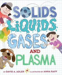 Solids, Liquids, Gases, and Plasma book