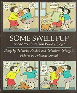 Some Swell Pup; or,  Are You Sure You Want a Dog? book