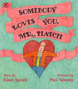Somebody Loves You Mr. Hatch book