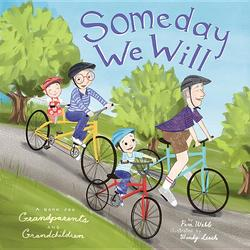 Someday We Will: A Book for Grandparents and Grandchildren book
