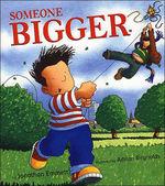 Someone Bigger book