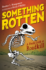 Something Rotten: A Fresh Look at Roadkill book