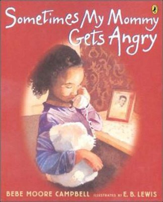 Sometimes My Mommy Gets Angry book
