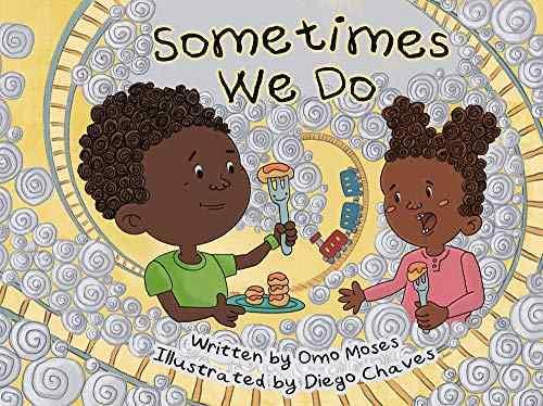 Sometimes We Do book