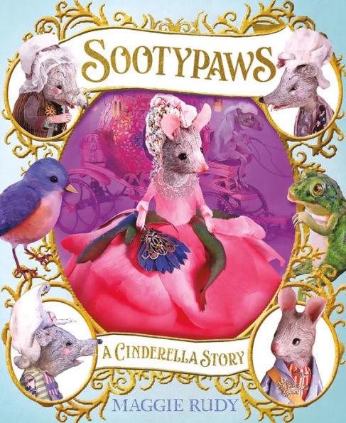 Sootypaws: A Cinderella Story book