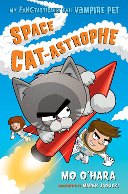Space Cat-astrophe: My FANGtastically Evil Vampire Pet book