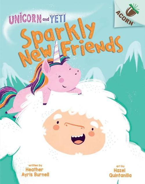 Sparkly New Friends: An Acorn Book book