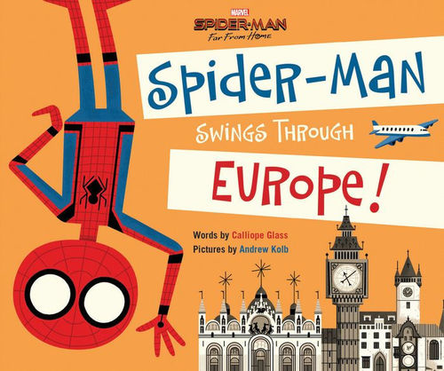 Spider-Man: Far From Home: Spider-Man Swings Through Europe book