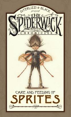 Spiderwick Chronicles Care and Feeding of Sprites book