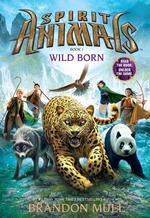 Spirit Animals: Wild Born book