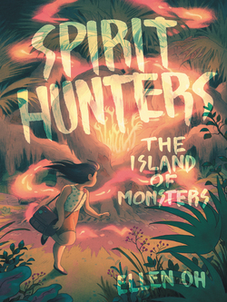 Spirit Hunters #2: The Island of Monsters book