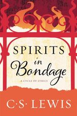 Spirits in Bondage: A Cycle of Lyrics book