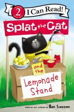 Splat the Cat and the Lemonade Stand book