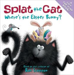 Splat the Cat: Where's the Easter Bunny? book