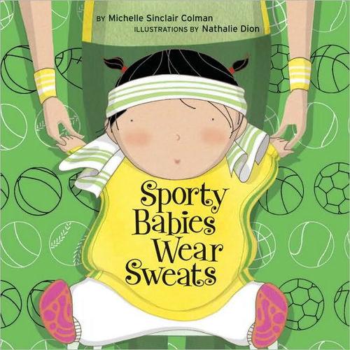 Sporty Babies Wear Sweats book