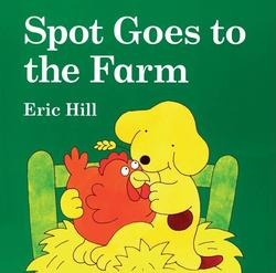 Spot Goes to the Farm book