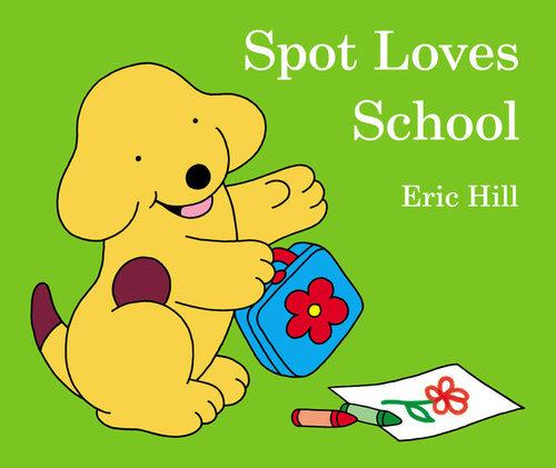 Spot Loves School book