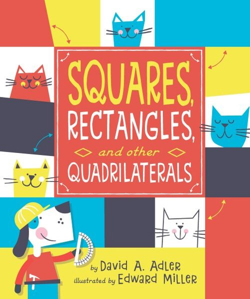 Squares, Rectangles, and other Quadrilaterals book