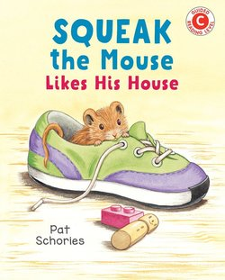 Squeak the Mouse Likes His House book