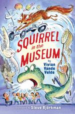 Squirrel in the Museum book