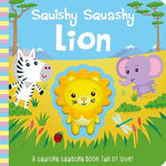 Squishy Squashy Lion book