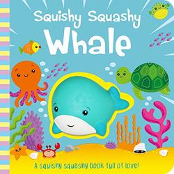 Squishy Squashy Whale book