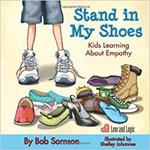 Stand in My Shoes: Kids Learning About Empathy book