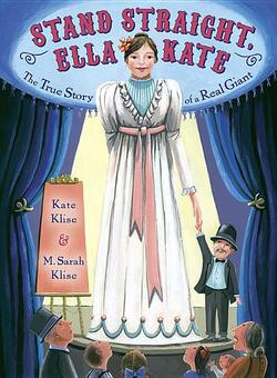 Stand Straight, Ella Kate: The True Story of a Real Giant book