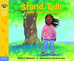 Stand Tall!: A book about integrity (Being the Best Me Series) book