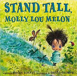 Stand Tall, Molly Lou Melon book