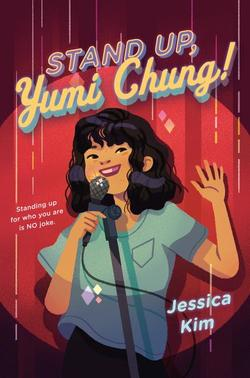 Stand Up, Yumi Chung! book