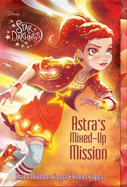 Star Darlings Astra's Mixed-Up Mission book