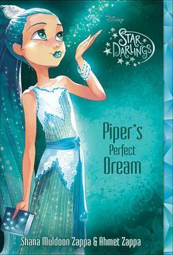 Star Darlings Piper's Perfect Dream book