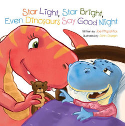 Star Light, Star Bright, Even Dinosaurs Say Good Night book