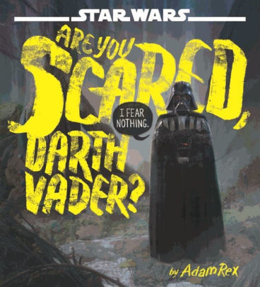 Star Wars Are You Scared, Darth Vader? book