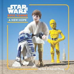 Star Wars Epic Yarns: A New Hope book