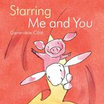 Starring Me and You book