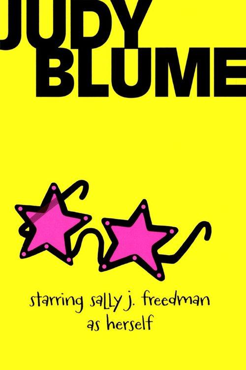 Starring Sally J. Freedman as Herself book