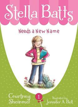 Stella Batts Needs a New Name book