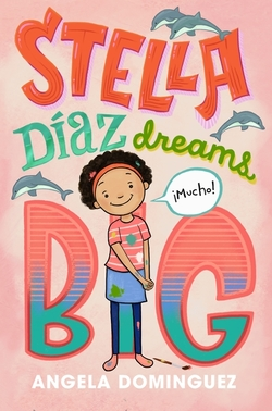 Stella Díaz Dreams Big book