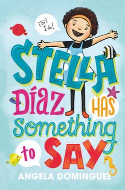 Stella Diaz Has Something to Say Book